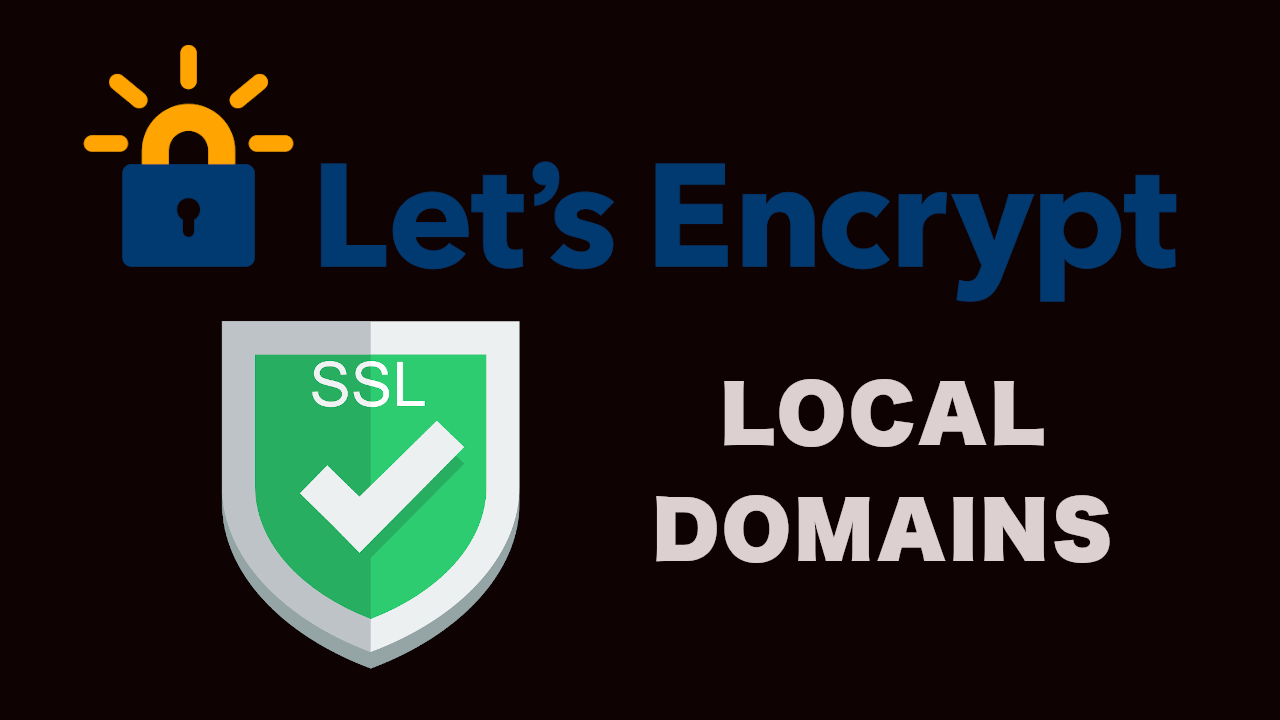 Let'sEncrypt for local domains